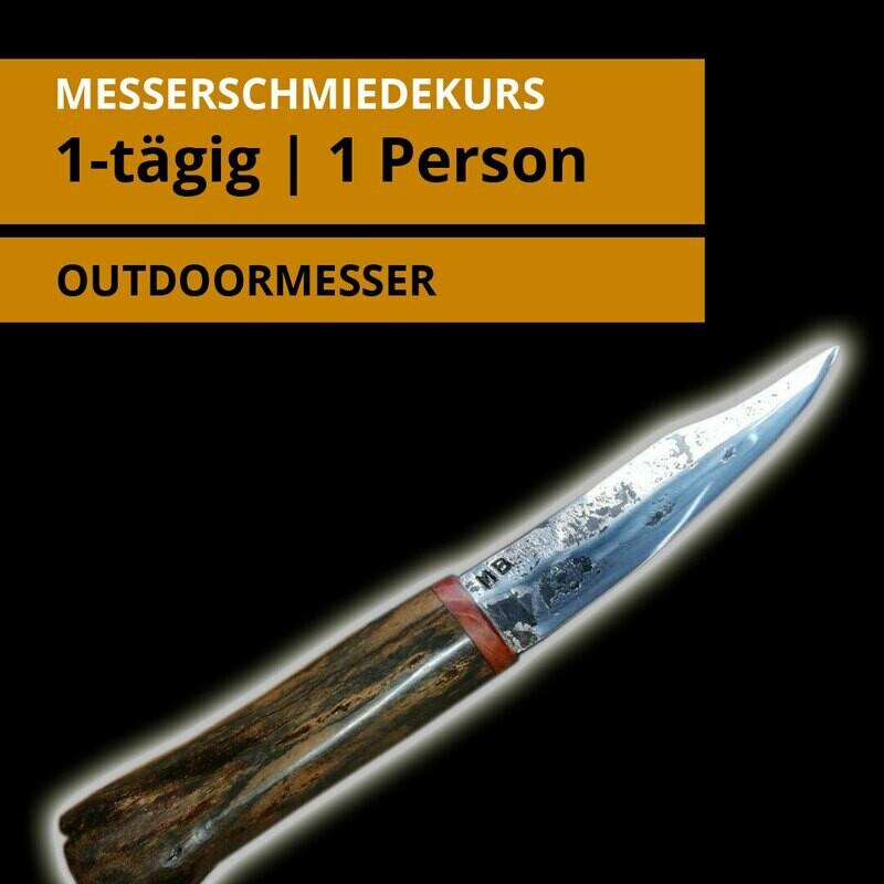 1 Tages- Messerschmiedekurs für 1 Person für ein Outdoormesser