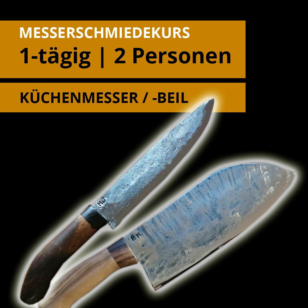 1 Tages- Messerschmiedekurs für 2 Personen für je ein Küchenmesser oder Küchenbeil