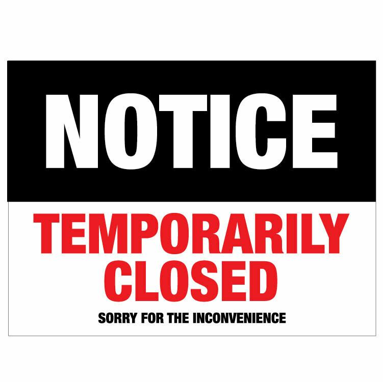 Temporarily Closed Notice