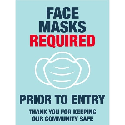 Face Masks Required -Community Safe