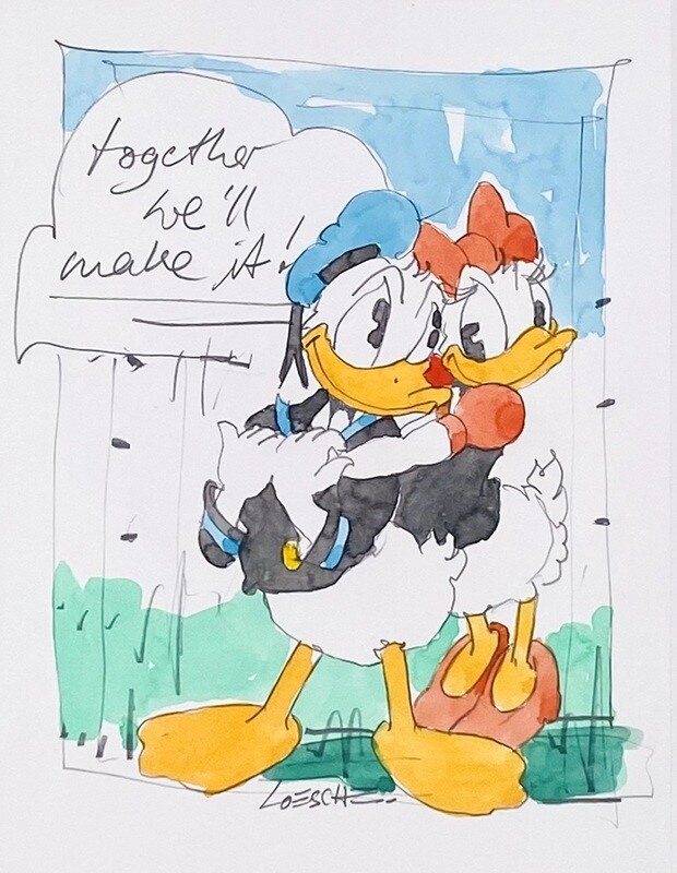 """Wolfgang Loesche Donald und Daisy """"Together we´ll make it"""""""