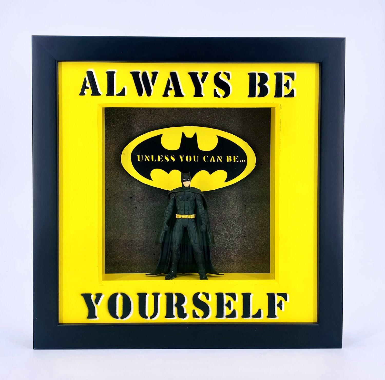 "Andreas Lichter ""Alway be Yourself"" Batman gerahmt"