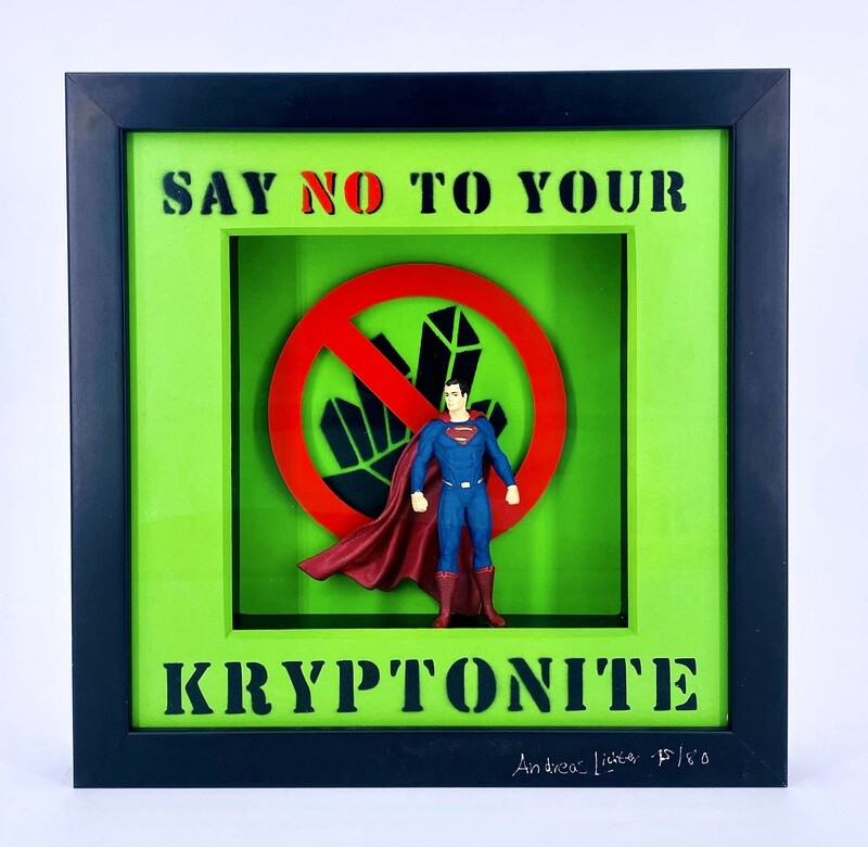 """Andreas Lichter """"Say no to your Kryptonite"""" Superman gerahmt"""