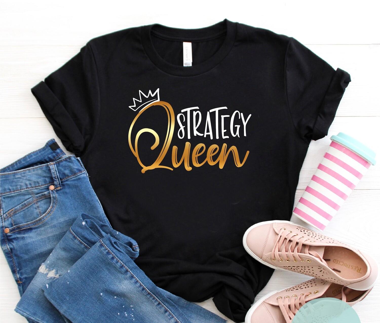 Strategy Queen T-Shirt