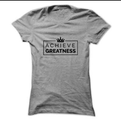 Achieve Greatness Adult T-Shirt