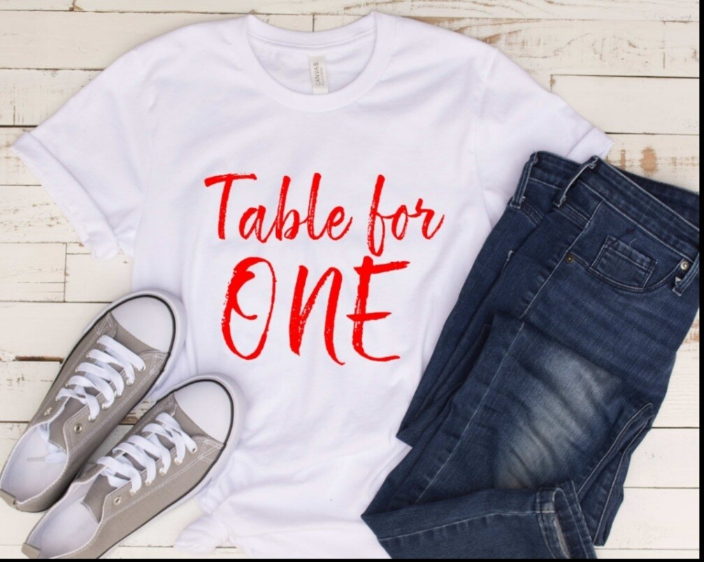 Table For ONE T-Shirt