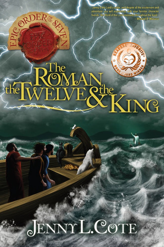 The Roman, the Twelve, and the King (Book Four) Personalized by Jenny