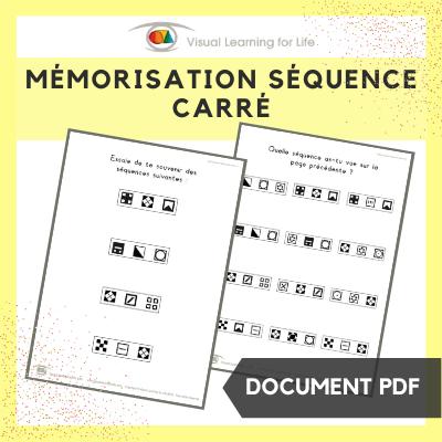 Mémorisation séquence carré