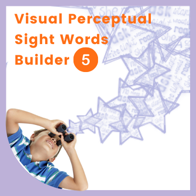 Visual Perceptual SIGHT WORDS Builder 5