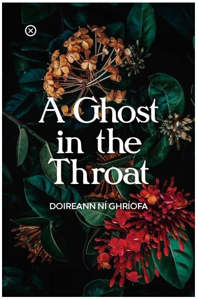 Ghost in the Throat by Doireann Ní Ghríofa