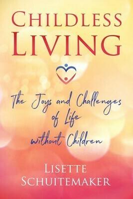 Childless Living by Lisette Schuitemaker