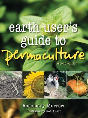 Earth Users Guide to Permaculture, 2nd ed.
