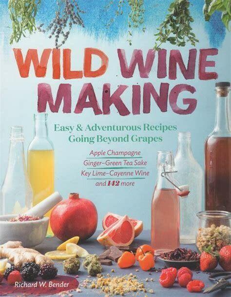 Wild Wine Making