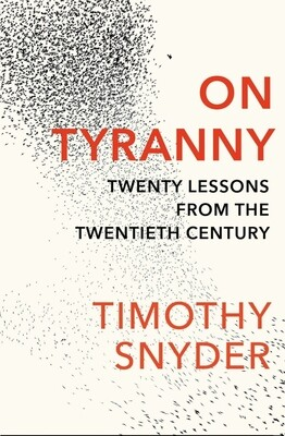 On Tyranny: 20 lessons from the 20th century