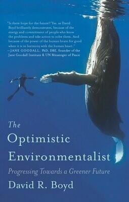 The Optimistic Environmentalist: progressing towards a greener future