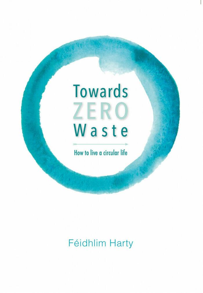 Towards Zero Waste: how to live a circular life