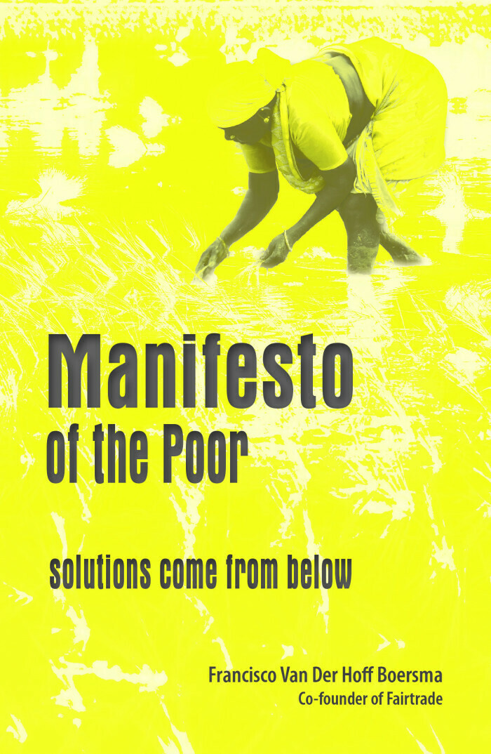 Manifesto of the Poor: solutions come from below