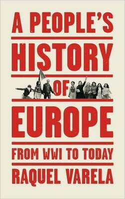 A People's History of Europe: from World War I to today