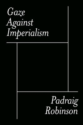 Gaze Against Imperialism