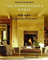 The Rammed Earth House, completely revised edition