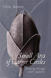 Small Arcs of Larger Circles: framing through other patterns