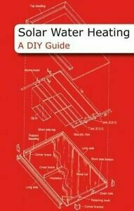 Solar Water Heating: a DIY guide