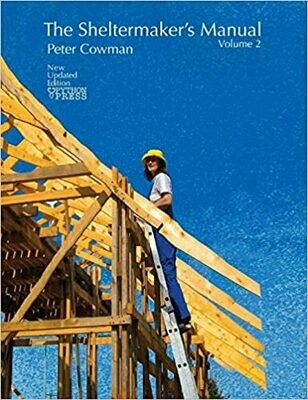 The Sheltermaker's Manual, Volume 2