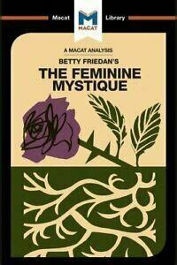 A Macat Analysis: Betty Friedan's Feminine Mystique