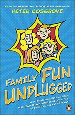 Family Fun Unplugged: mind-boggling riddles, tricks, brain-teasers and loads more activities to entertain the entire family