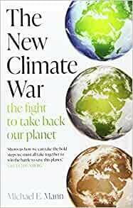The New Climate War: the fight to take back our planet