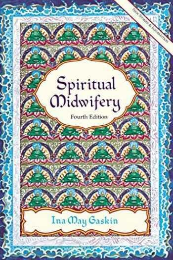 Spiritual Midwifery, 4th edition