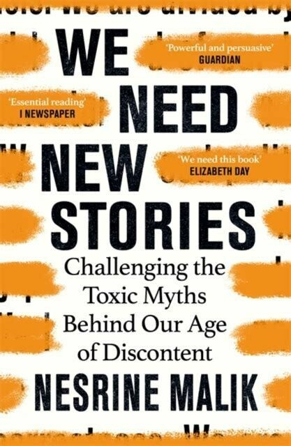 We Need New Stories: challenging the toxic myths behind our age of disconnect