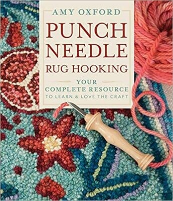 Punch Needle Rug Hooking: your complete resource to learn and love the craft