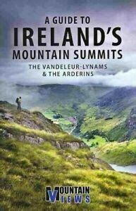 A Guide to Ireland's Mountain Summits: the Vandeleur-Lynam & the Arderins