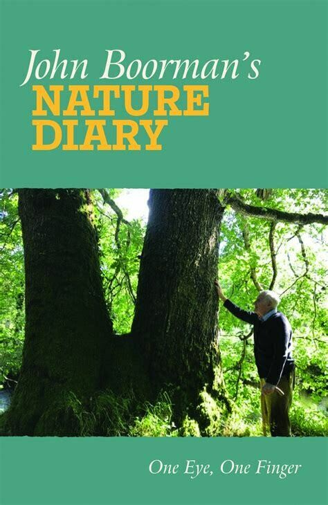John Boorman's Nature Diary: one eye, one finger