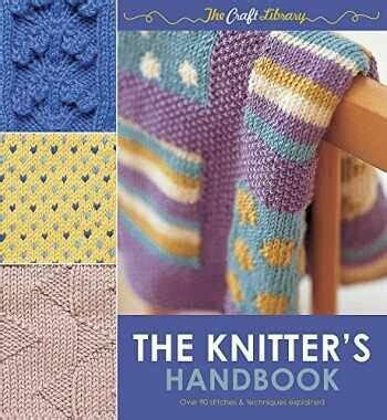 The Knitter's Handbook: over 90 stitches & techniques explained