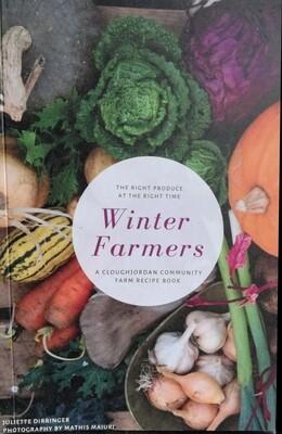 Winter Farmer's Cookbook: a Cloughjordan Community Farm recipe book