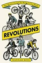 Revolutions: how women changed the world on two wheels
