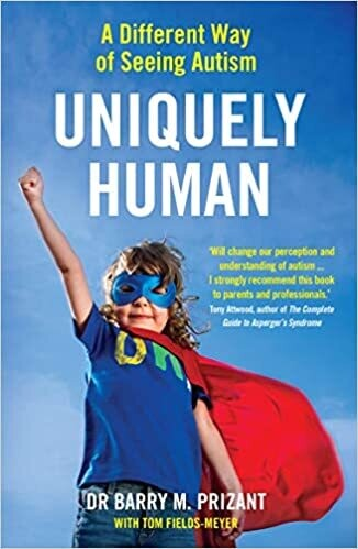 Uniquely Human:  a different way to see autism