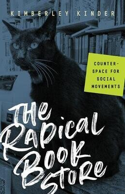 The Radical Bookstore: counter-space for social movements