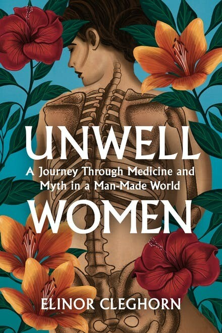 Unwell Women: a journey through medicine and myth in a man-made world