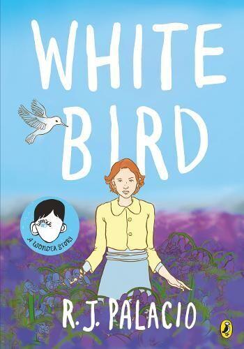 White Bird: a Wonderstory graphic novel