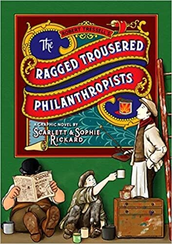 The Ragged Trousered Philanthropists: a graphic novel