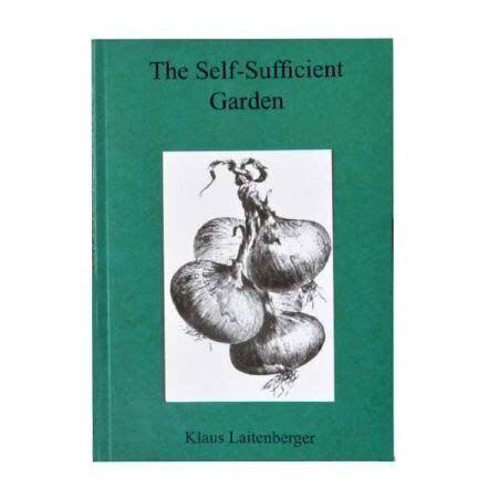 The Self-Sufficient Garden