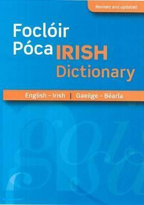 Foclóir Póca  Irish Dictionary: English-Irish/Gaeilge-Béarla