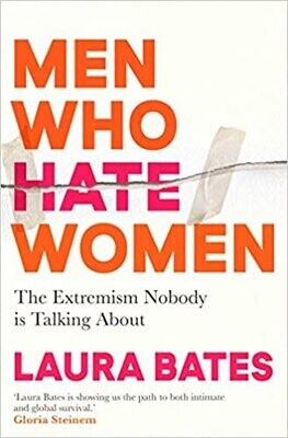 Men Who Hate Women: the extremism nobody is talking about