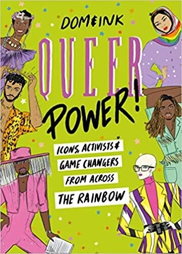 Queer Power: icons, activists & game changers from across the rainbow
