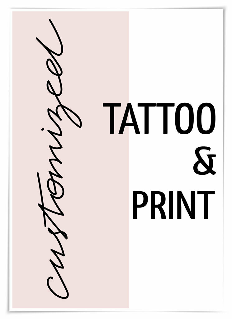customized TATTOO & PRINT