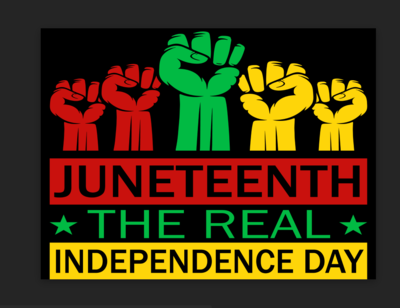 Juneteenth- Real Independence Day