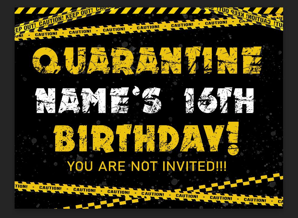 Quarantine Birthday- Yard Sign